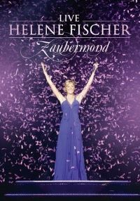 Cover Helene Fischer - Zaubermond Live [DVD]